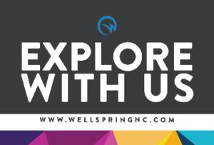 Explore God series Wellspring Church Wake Forrest