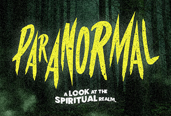 Paranornal | Wellspring Church in Wake forest - North Carolina NC, Church in Heritage High School, Church in Youngsville NC, Church in Rolesville NC